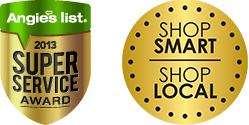 Recipient of Angie's List Super Service Award! Keep your dollars in our community - Shop Local!